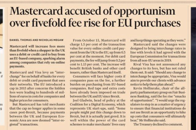 Tomorrow's FT highlights yet another fantastic Brexit bonus... a fivefold increase in fees if a UK cardholder purchases from an EU-based seller. These great Brexit dividends just keep coming! Happy shopping, folks. #BrexitReality #BrexitShambles