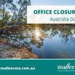 CLOSED FOR AUSTRALIA DAY  Please note the Mallee CMA office will be closed Monday 26th January for Australia Day. #mallee #australiaday2021