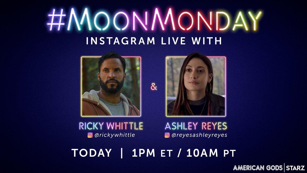 #MoonMonday > regular Monday. Join @MrRickyWhittle and @asheyreyrey on Instagram Live today at 1PM ET/10AM PT. #AmericanGods