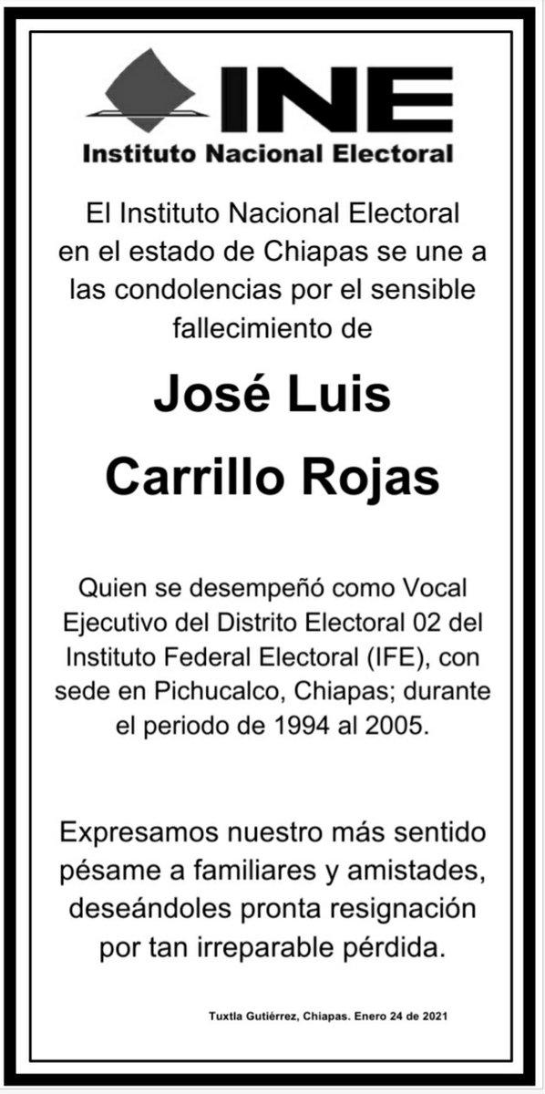▪️#INEChiapas se une a las condolencias por el sensible fallecimiento del Lic. José Luis Carrillo Rojas, quien fue miembro del Servicio Profesional Electoral en IFE-INE ▪️#QEPD