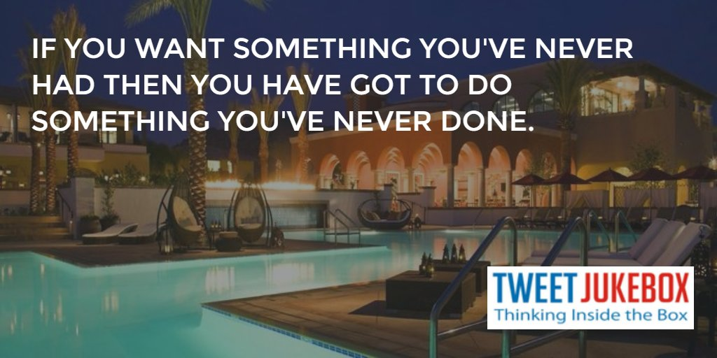 If you want things you've never had you must do things you've never done. #quote #inspiration