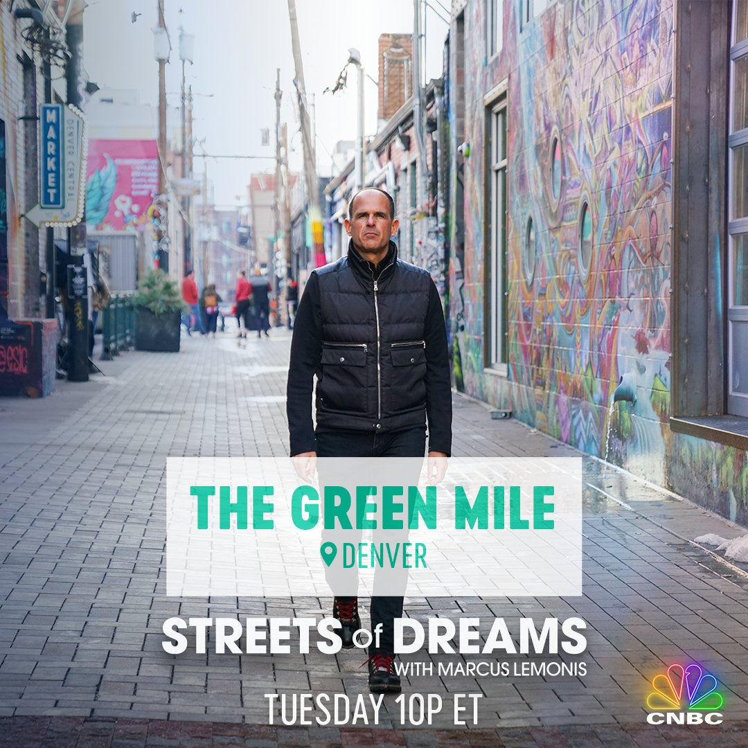TUNE IN for our FINAL episode of #StreetsofDreams with @marcuslemonis this TUESDAY at 10p ET on @CNBCPrimeTV! . For our last stop on this tour we're hitting the ground on the #GreenMile in Denver, CO. See if #weed is really the green gold everyone says it is.