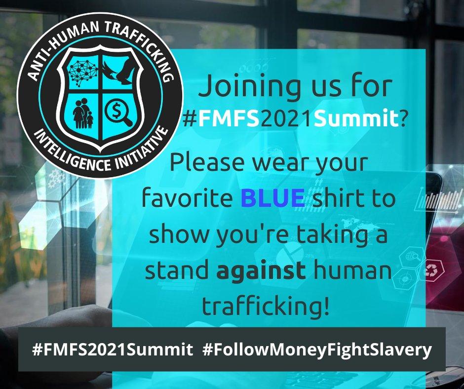 #wearblueday #bluecampaign #FMFS2021SUMMIT #followmoneyfightslavery #followthemoney #TeamATII #antihumanslavery #modernslavery #humantraffickingawarenessmonth #humanrights #fincen #aml #UNSDGs