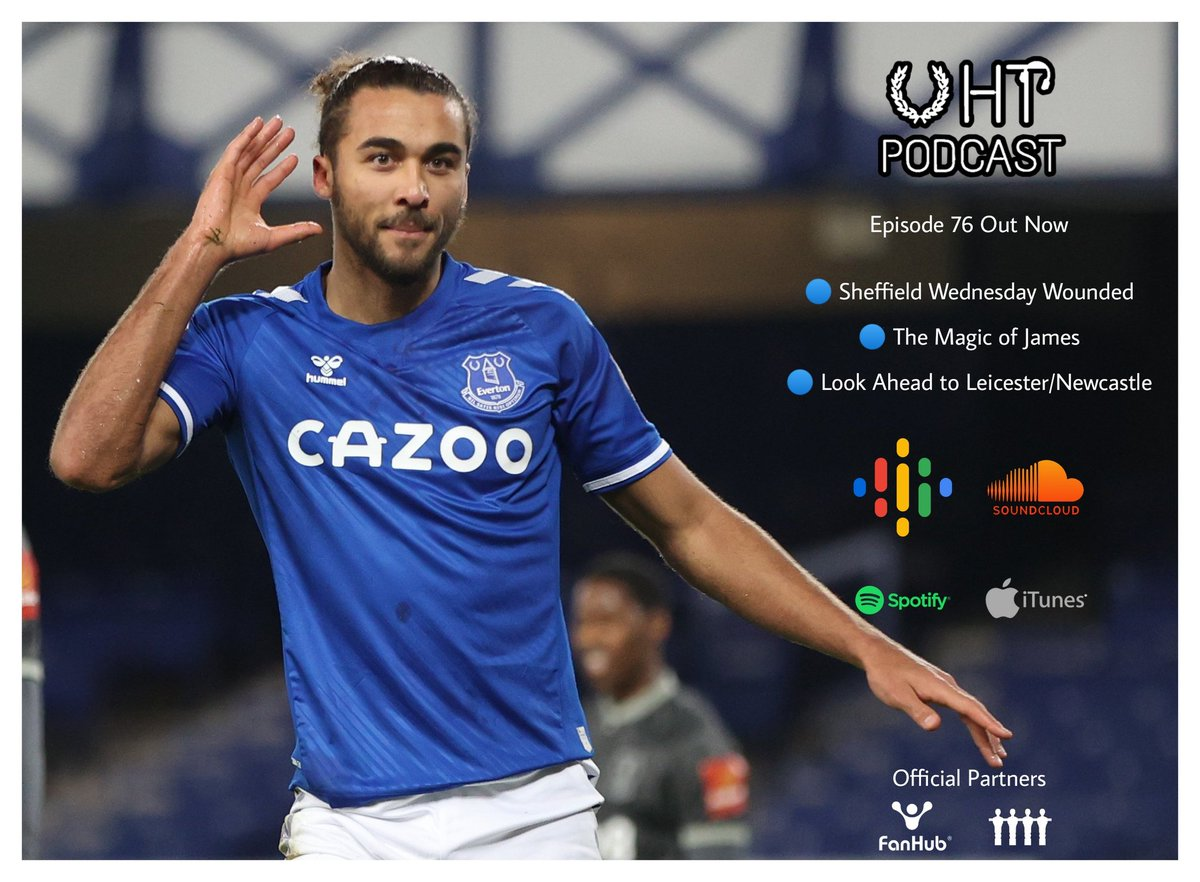 🚨🚨 Episode 76 Out Now 🚨🚨  In association with @FanHub_Football  🔵 Sheffield Weds Wounded 🔵 The Magic of James 🔵 Look Ahead To Leicester/Newcastle  Available now on @Google, @SoundCloud, @iTunes and @Spotify  #UHTPodcast #EFC #COYB #Everton