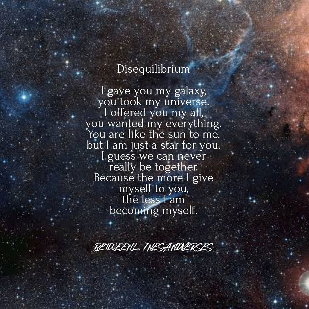 The more I give myself to you, the less I am becoming myself. 💔  #poem #poetry #poetrycommunity #writing #WritingCommnunity #love #lovepoems #unrequited #UnrequitedLove #WordsMatter