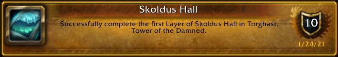 I just earned the [Skoldus Hall] Achievement! #Warcraft