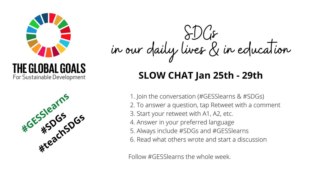 This week - lets #collaborate globally. JOIN our slow chat about the #SDGs #teachSDGs - Question 1 is coming TODAY. #GESSlearns #globalcollaboration #globalgoals #ISTE https://t.co/w6a7puSu5H
