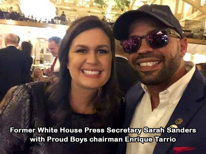 @AdamParkhomenko Why is Sarah Sanders pals with Proud Boys leader, Enrique Tarrio, arrested by DC Police 2 on weapons charges 2 days before the assault on the US Capital by a violent mob of Insurrectionist on Jan 6.??? Part of the Sedition Caucus.... https://t.co/q62nzOvbkt