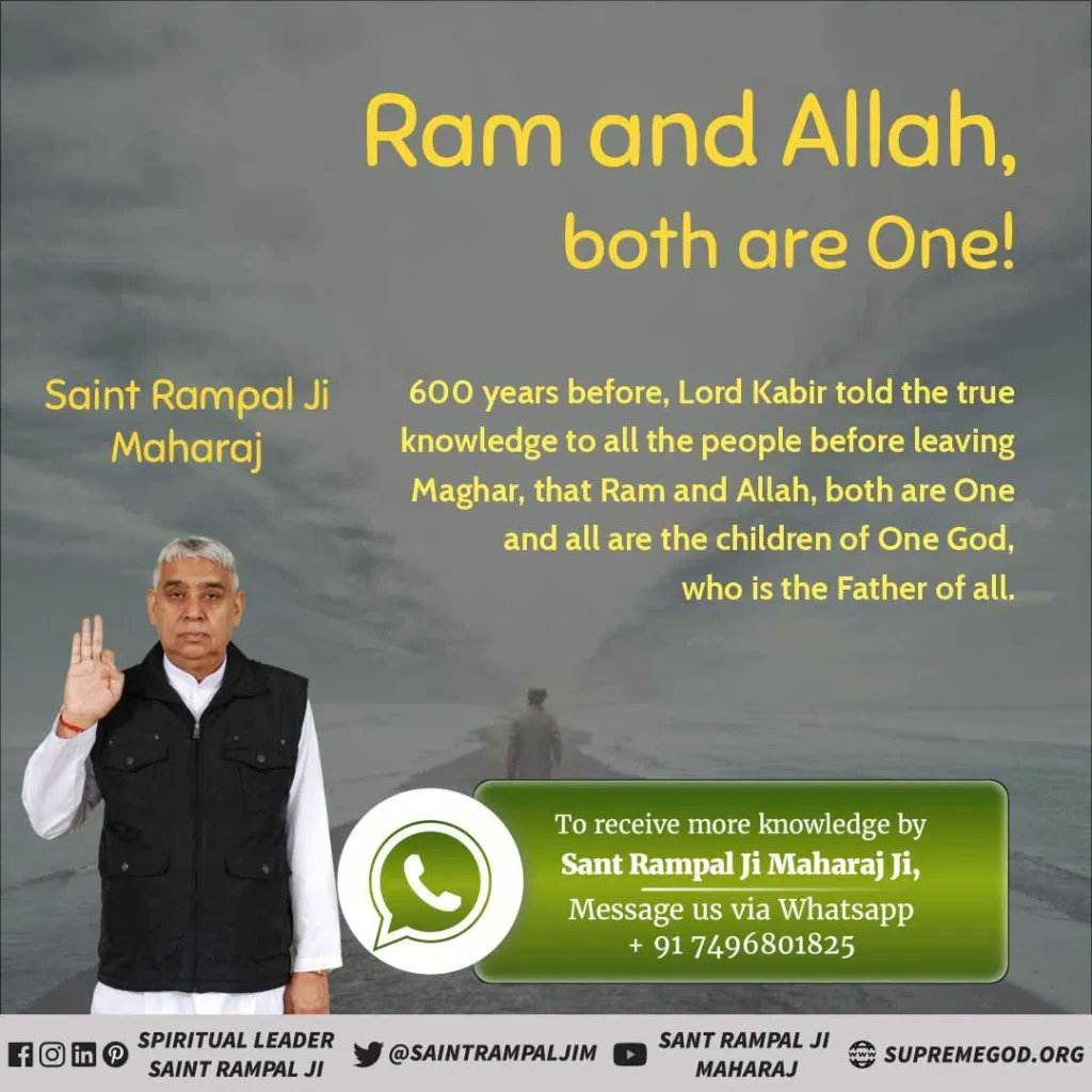 #GodMorningMonday 600 years before, LORD KABIR told the true knowledge to all the people before leaving Maghar, that RAM and ALLAH, both are One and all are the children of One God, who is the Father of all. @SaintRampalJiM @satkabir_ Visit: Sant Rampal Ji Maharaj YouTube Channel