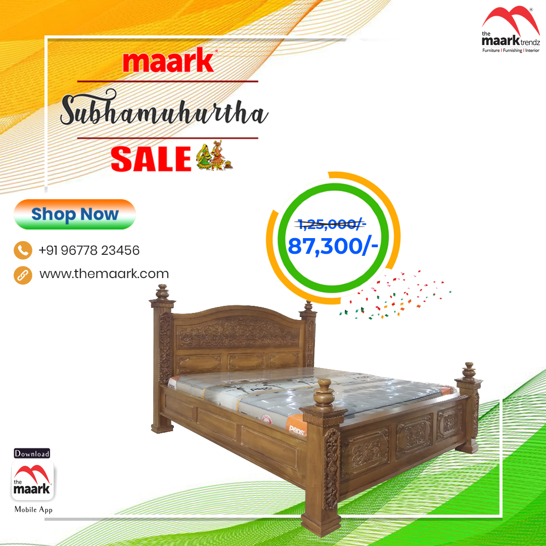 Make your family occasion more special with Maark Subhamuhurtha Sale. King cot Save upto 50% Enhance your lifestyle with The Maark. Visit : http//: to choose among 2000+ range.. or call : 9677823456 #Maark #Kingcot#Subhamurtha Sale #Pongal
