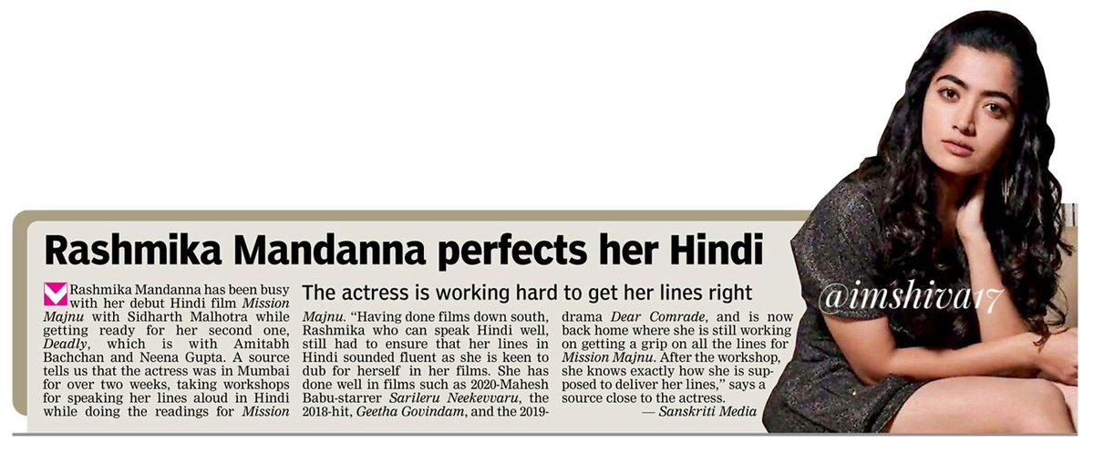 @iamRashmika perfects her Hindi,  is working hard to get her lines   #RashmikaMandanna has been busy with her debut Hindi  film, #MissionMajnu with #SidharthMalhotra while getting ready for her second one, #Deadly , which is with #AmitabhBachchan and #NeenaGupta