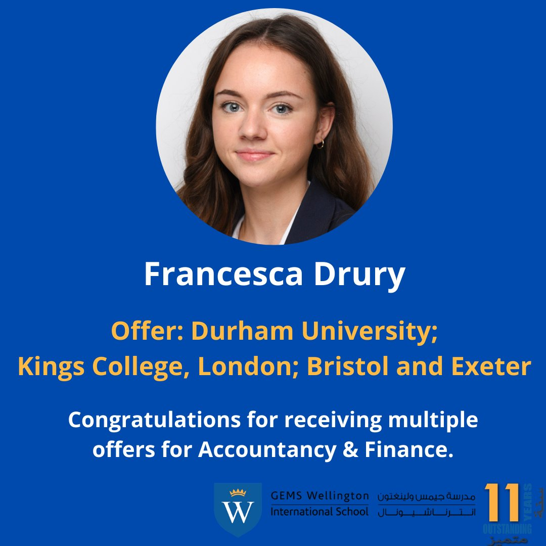 Francesca Drury has received some fantastic university offers to study Accounting & Finance.   If you would like to be a part of our successful #WISCommunity, come and see our #amazing school for yourself.  #BeAmazingatWIS #striveforsuccess #GEMSEducation @GEMS_ME @KHDA