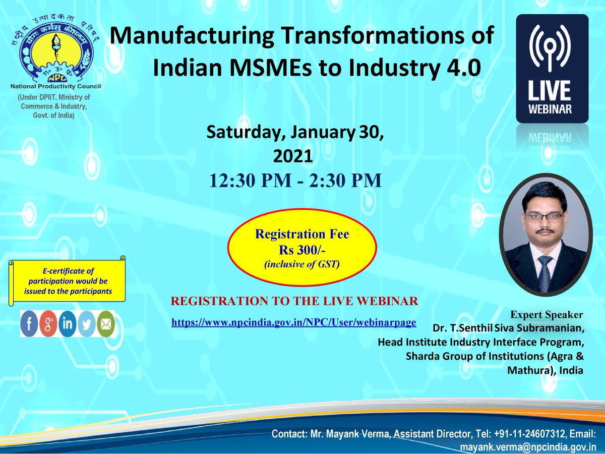"""If you are a MSME, don't miss the webinar """"Manufacturing Transformations of Indian MSMEs to Industry 4.0"""" on 30th Jan 2021 , 12:30 pm Register: https://t.co/jpLtuMhszO @minmsme @igtr_indore @minmsmetcjal @msmechampions @dcdi_patna @MSME_India @msmedikanpur @msmetdcppdcagra https://t.co/YrEQlcOi1A"""