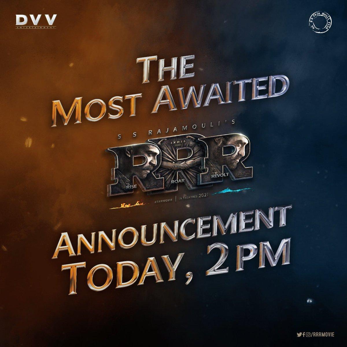 An announcement that you all have been waiting for will be at 2 PM, Today. Stay Tuned. 🔥🌊✊🏻  #RRRMovie #RRR  @ssrajamouli @tarak9999 @AlwaysRamCharan @ajaydevgn @aliaa08 @oliviamorris891 @RRRMovie @DVVMovies
