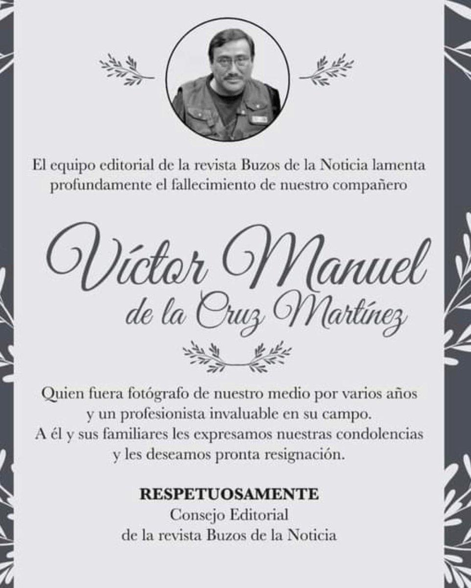 El gremio periodístico está de luto. Un excelente maestro de la lente se despidió. Durante su paso por el diario LA PRENSA, Víctor Manuel de la Cruz dejó huella de su elevado talento en la captura de imágenes para la posteridad. #QEPD.
