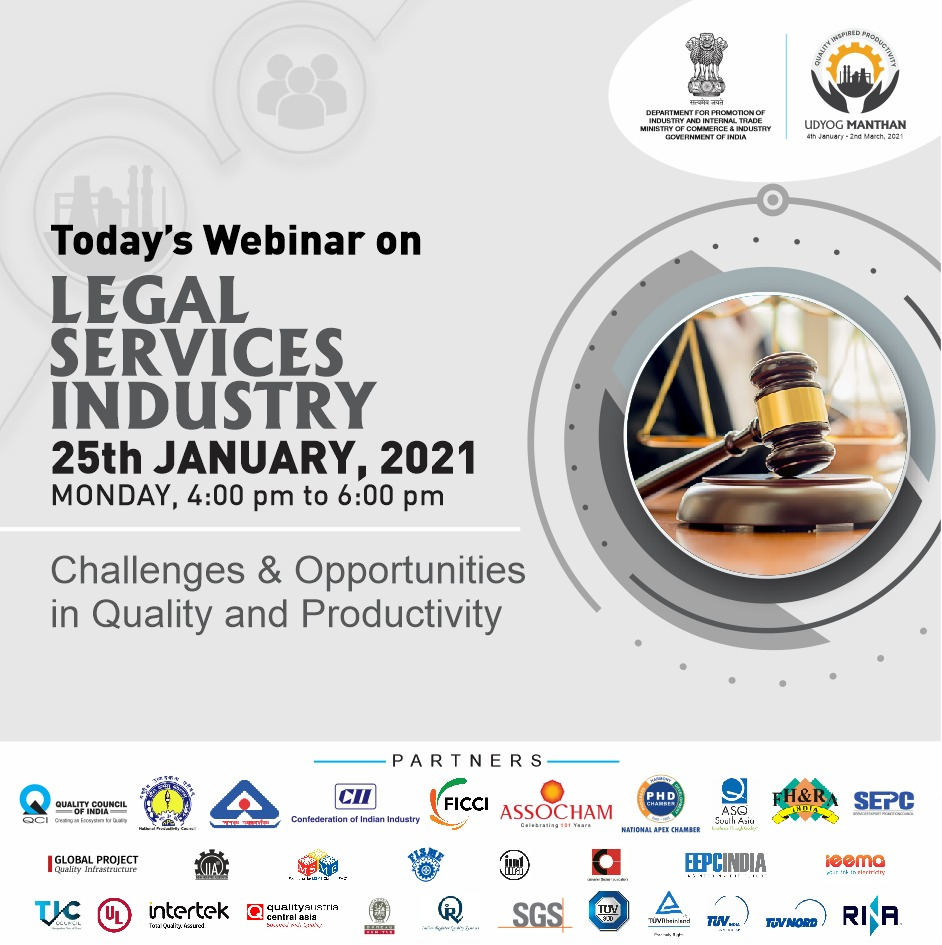 #UdyogManthan  Join us today at 4PM for the webinar on #LegalServices Industry & know about the Challenges & Opportunities for them.    Watch LIVE :    📅 25-01-21 ⏰ 4-6 PM  #AatmaNirbharBharat #NewIndia #MakeInIndia #QualityMatters