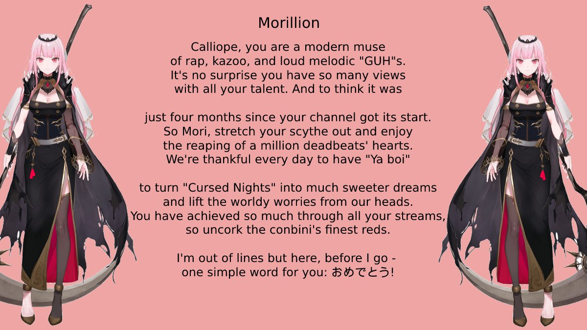 I wrote a little sonnet to celebrate @moricalliope reaching 1 million subs! #morillion #calliolive #callillust