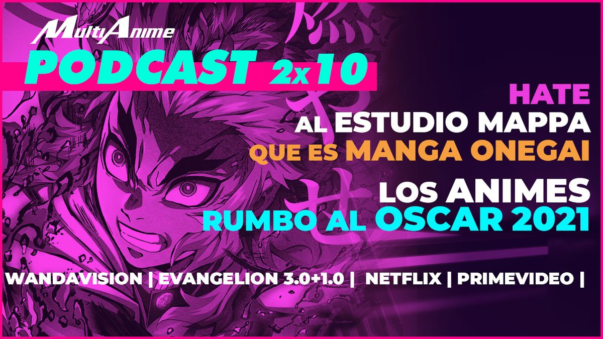 💥MultiAnime: #Podcast #Anime en Español #2x10 💥  🔥Animes rumbo al #OSCAR 2021 | #DemonSlayer | #Shingeki | Hate a #MAPPA | Manga Onegai y más 🔥  ✅Spotify:   ✅Anchor:   ✅ YouTube:   #MultiAnimePodcast RT!