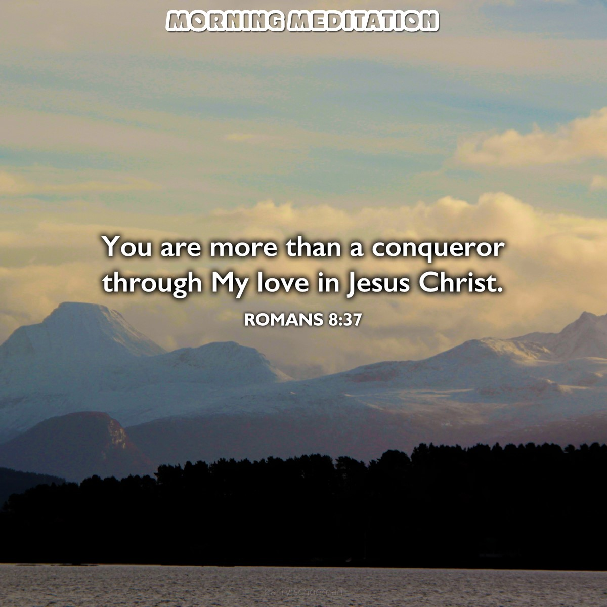 No, in all these things we are more than conquerors through him who loved us.  (Romans 8:37 NIV84)  #dailyverse #morningmeditation #Bibleverse