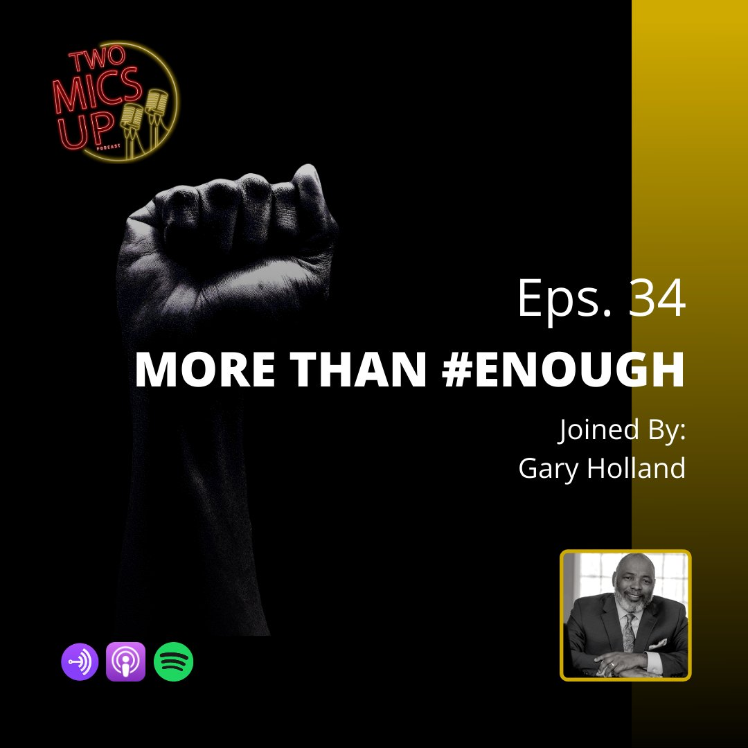 Today we talk to Gary Holland.  From his role as Associate Pastor, to coordinating events around the Stafford VA community through the #ENOUGH organization he is a true inspiration!  Listen: ().  -  -  #blackpodcast #TwoMicsUp #Season2 #inspiration #ENOUGH