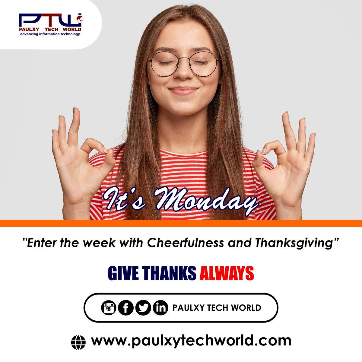 """It's Monday  """"Enter the week with Cheerfulness and Thanksgiving""""  Follow @paulxytechworld for more updates  #mondaymotivation #motivation #monday #progress #process #thanksgiving"""