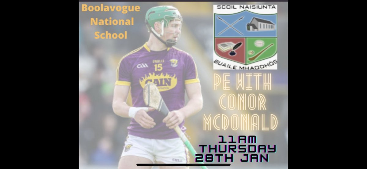 Boolavogue NS is delighted to announce a whole school PE lesson with Wexford senior hurler Conor McDonald this Thursday at 11am. A link will be sent to all parents direct on Thursday morning. #PE #Fun #Exercise