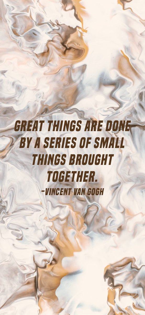 Great things are done by a series of small things brought together. -Vincent van Gogh #motivation #quote #motivationalquote #mondaymotivation #motivationmonday