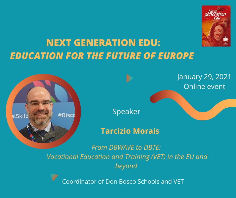 🗣It's #comingsoon 🇪🇺 #NextGenerationEdu - Education for the #FutureofEurope 📚 This Monday morning we are happy to introduce Tarcizio Morais, Don Bosco Schools and VET, Coordinator. 📅 29. 01. 2021 ⏱ 12-1.30 pm ⤵ Details and registration  s