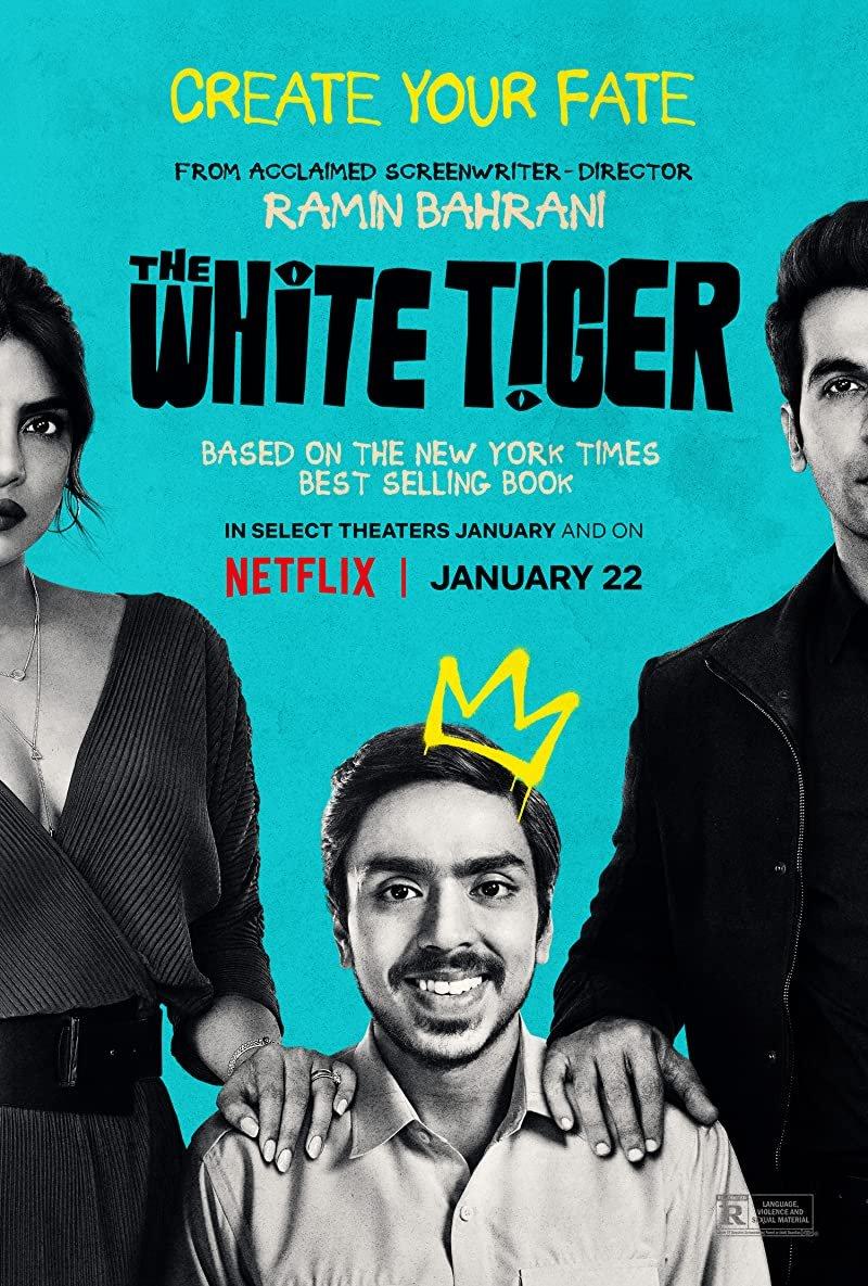 The White Tiger (2021) is the movie to see on Netflix. Based on 2008 Man Booker prize winning novel. Starring Priyanka Chopra, Adarsh Gourav and Rajkummar Rao. #TheWhiteTiger