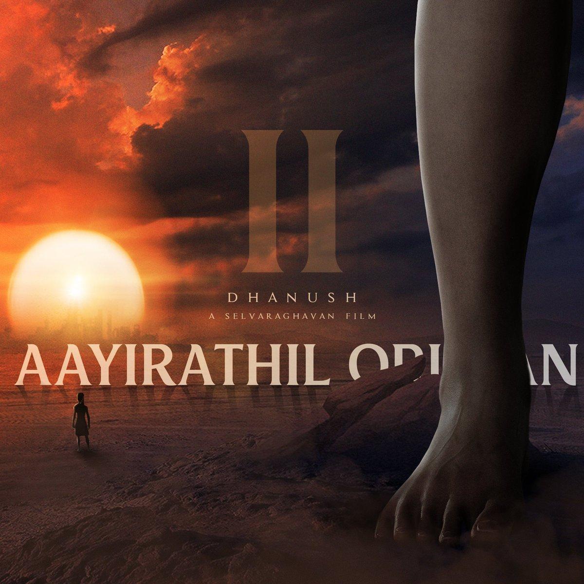 Replying to @SSMusicTweet: #AO2 Fan-made poster for #aayirathiloruvan2 !!   @selvaraghavan @dhanushkraja