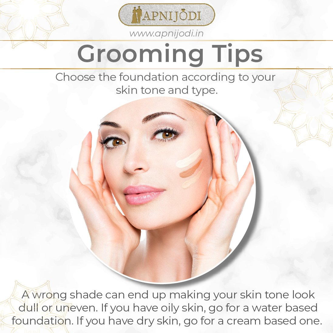 Finding a perfect foundation for your particular skin tone may be difficult but it is extremely important for your special day for making your skin look gorgeous and perfect. #love #relationship #wedding #groom #groomingtips #foundation #skintone #gorgeous #perfect #apnijodi