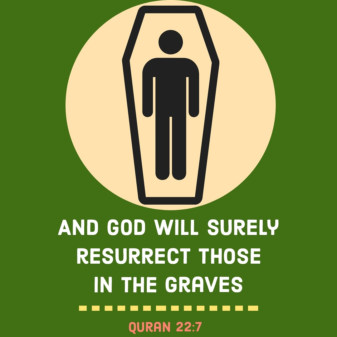 And God will surely resurrect those in the graves. (Quran 22:7)  #Quran #Death #Muslims #Amen #pazartesi #Pakistan #hayırlıhaftalar #mondaythoughts #quote