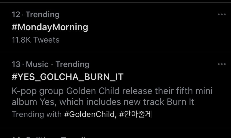 Golcha @ #13 in US Trending page 🥺. They even have their first intern description written underneath it 🤧🤧🤧  #골든차일드_가요계를_Burn_It #YES_GOLCHA_BURN_IT #GoldenChild #골든차일드 #YES #안아줄게 #Burn_It #좀비 #BURN_IT_GOLCHA_DDAY  @GoldenChild @Hi_Goldenness