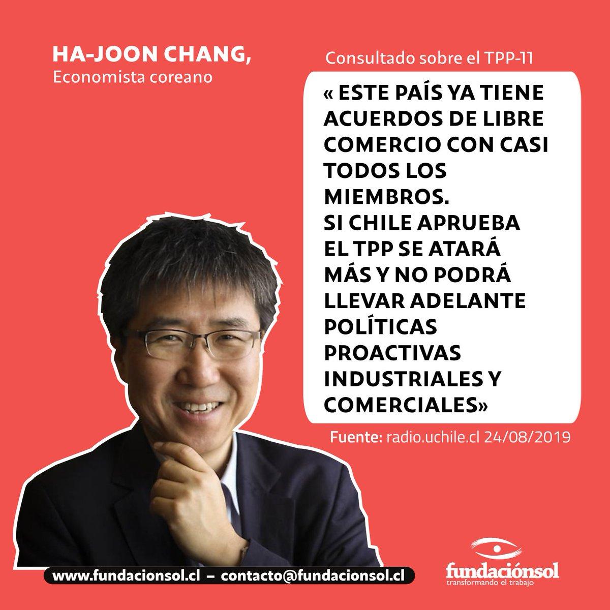 Fundación Sol On Twitter El Economista Ha Joon Chang Economía Para El 99 De La Población Advierte Sobre Las Consecuencias Del Tpp 11 En Cuanto A Limitar La Capacidad De Promover La Industria Y