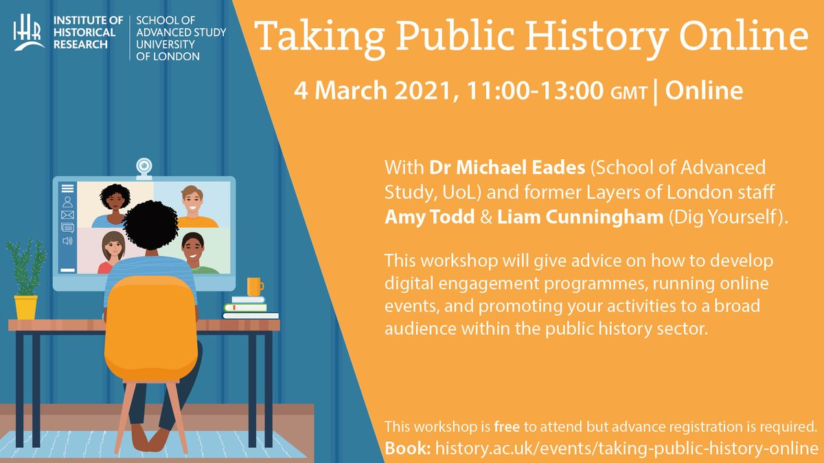 Join us on 4 March for a workshop on taking #publichistory online with @DrMichaelEades and former Layers of London colleagues Amy Todd and Liam Cunningham from @SelfDig Free to attend, so book your place now: bit.ly/2Y9D9X9
