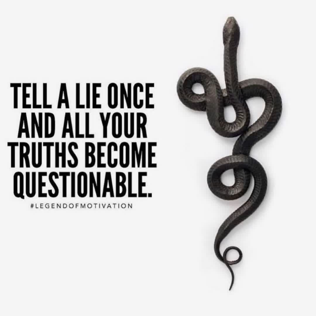 """""""Tell a lie once and all your truths become questionable.""""🧐  #Wisdom #LifeLessons #InspirationalQuotes #MotivationalQuotes #MentalHealth #MondayMotivation #Mindfulness #Mindset #MondayThoughts #Lies #Honesty #Secrets #Choice #Change #Integrity #Humanity #Humility #Truth #Life"""