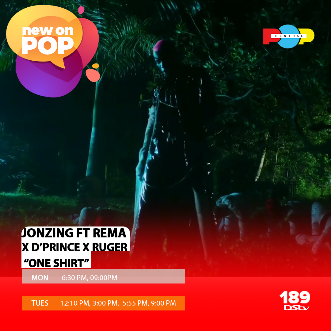 """We love this song from Jonzing World, @rugerofficial, @DPRINCEMAVIN and @heisrema! Catch the visuals for """"One Shirt"""" on Popcentral, DStv Ch189 at the times listed!  #popcentraltv #thisispopcentral #popcentralonline #popcentral #mondaythoughts #mondaymotivation #endsars"""