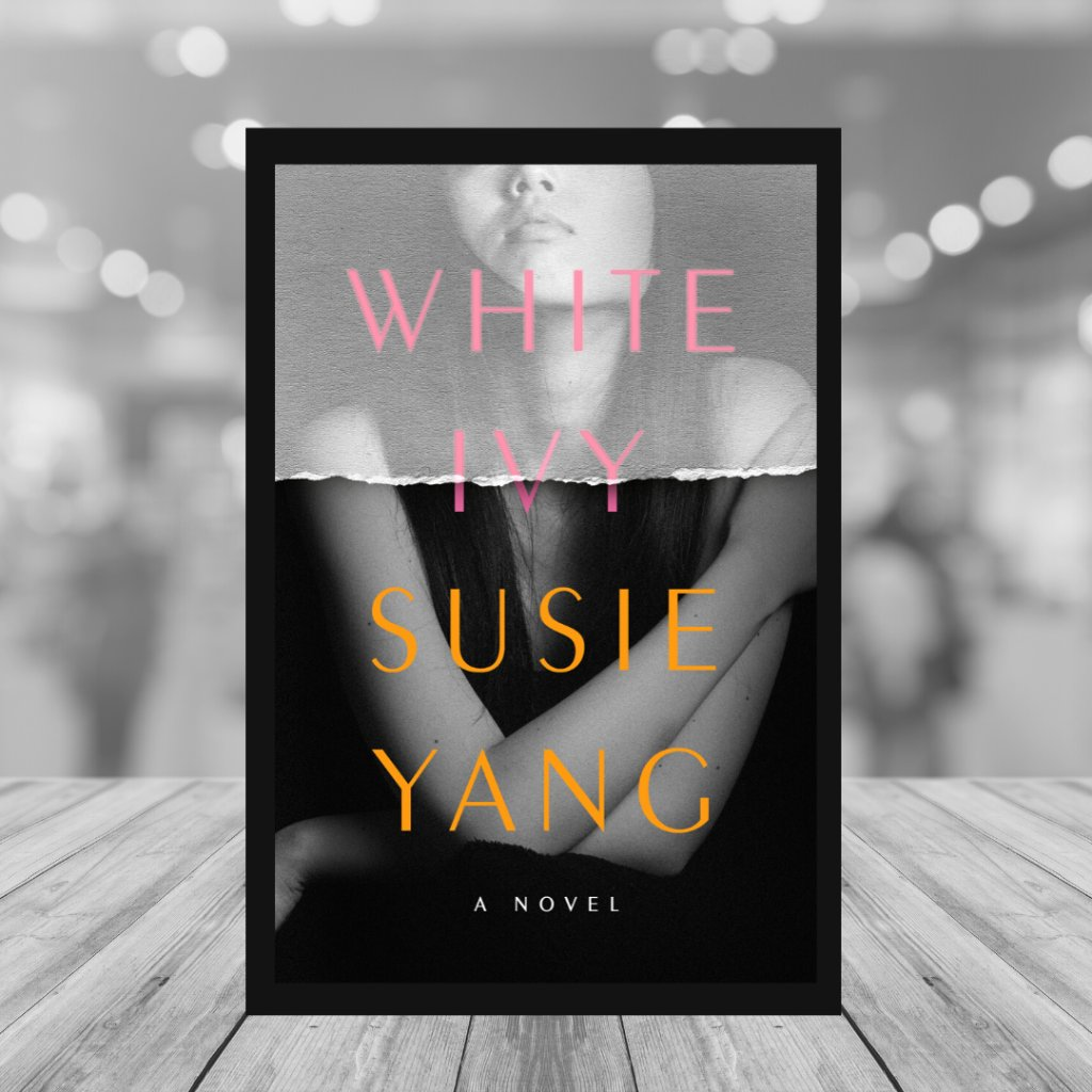 Virtual book club is TODAY! At 3 pm ET head on over to our Facebook page to join Susie Yang and the Book Club Favorites team as they chat about the enthralling novel, WHITE IVY!   Join via this link!  👉  👈