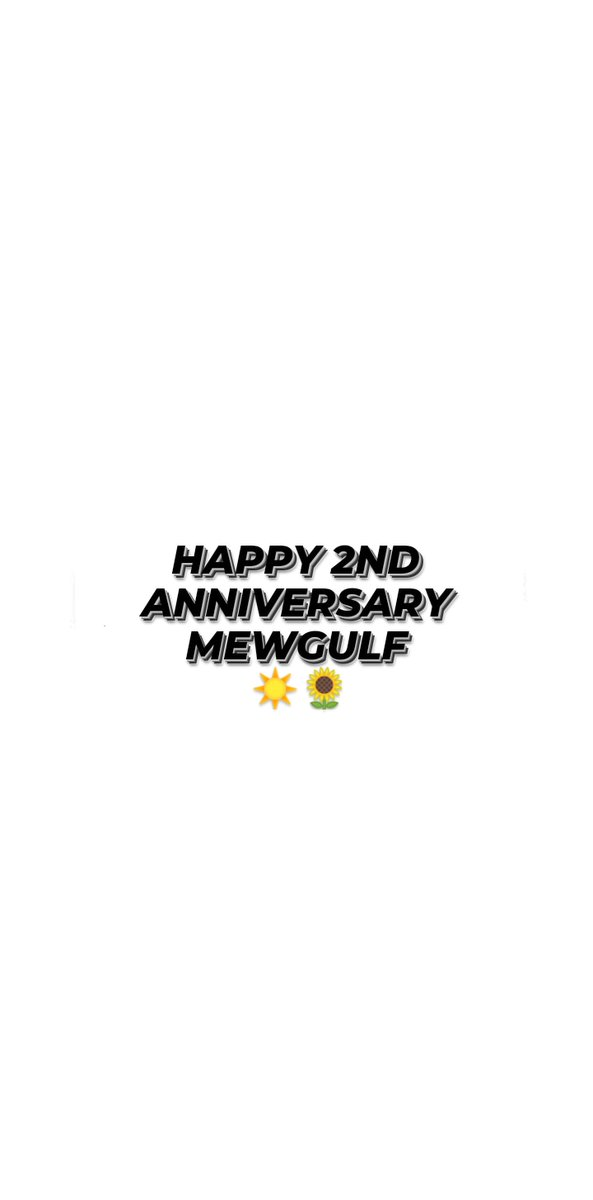 happy 2nd anniversary, my loves. I love you so much @MSuppasit @gulfkanawut and I am so proud to the both of you. (◍•ᴗ•◍)✧*。♡  #MewGulf2Years2gether  #หวานใจมิวกลัฟ