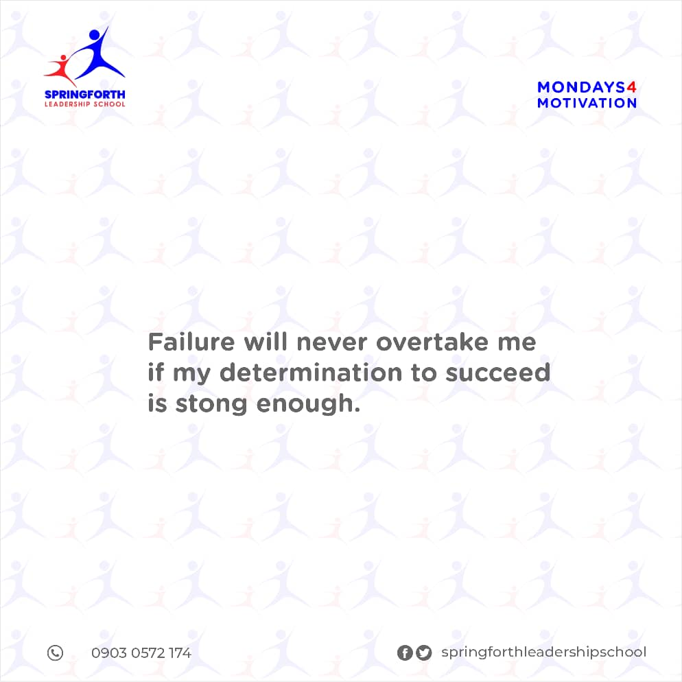 Hey there,  it's a brand new week. Go out there,  pursue your dreams,  be determine and never give up  #MondayMotivation  #success  #mondaythoughts  #springforthschools  #personaldevelopment