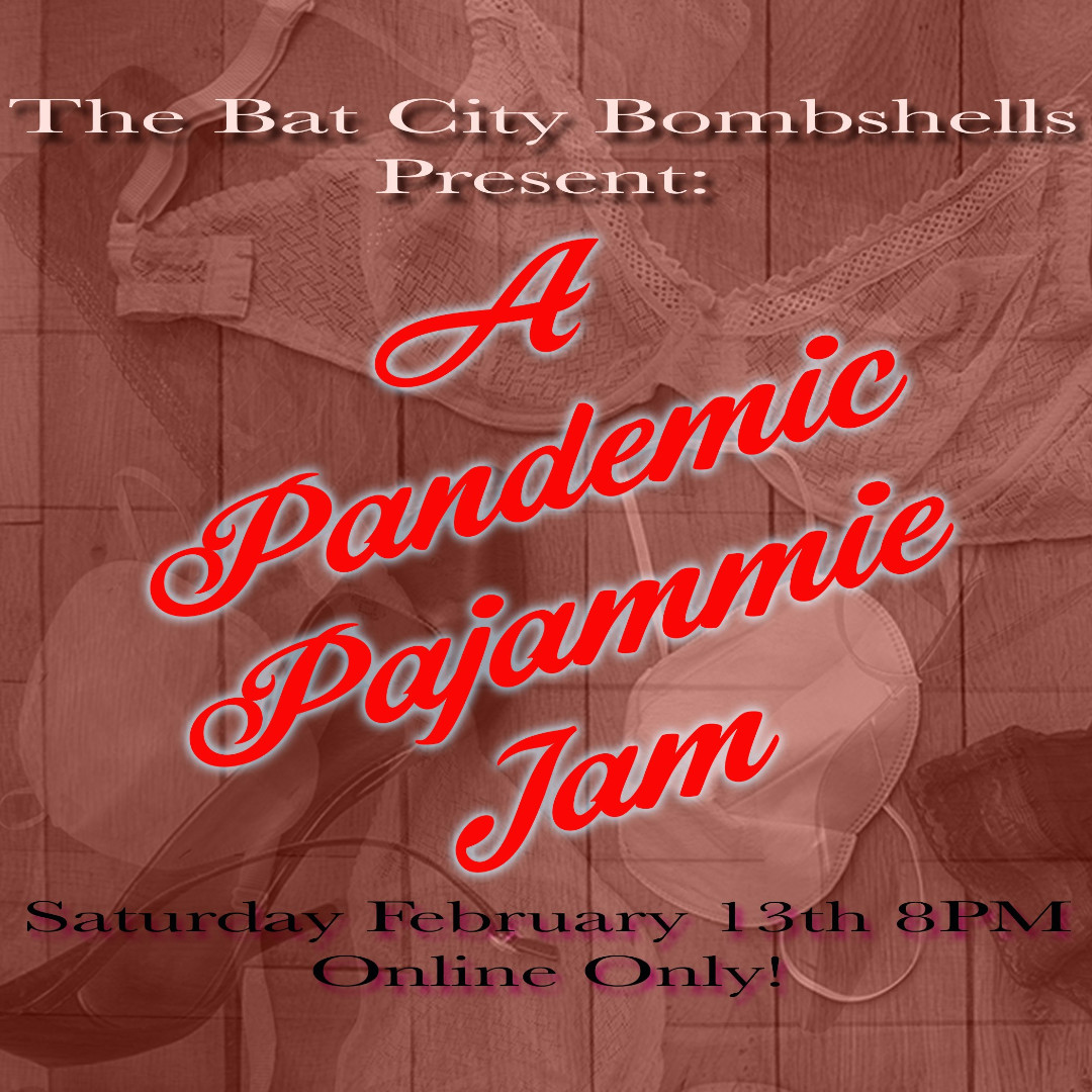 Party in your PJ'S this Valentine's Day with the Bat City Bombshells! New Acts & the chance to watch the Re-Play for a whole WEEK!   #KeepAustinKinky #Burlesque #VirtualShow #Covid19 #ShopSmall #ShopOnline #ShopLocal #Austin #ATX #NorthLoopIBIZDistrict