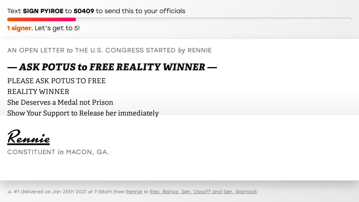 """🖋 Sign """"— ASK POTUS to FREE REALITY WINNER —"""" and I'll deliver a copy to your officials:   📨 No. 1 is from @tyhychi to @SanfordBishop, Sen. Ossoff and @SenatorWarnock #GA02 #GApol"""