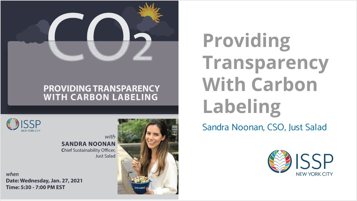 Last Chance! Register now to hear From #CarbonLabeling Pioneer @SandraNoonan of @JustSalad 1/27 @ 5:30pm EST  #sustainability #carbonlabels #sdg12 #climatechange #transparency @ISSP_ORG