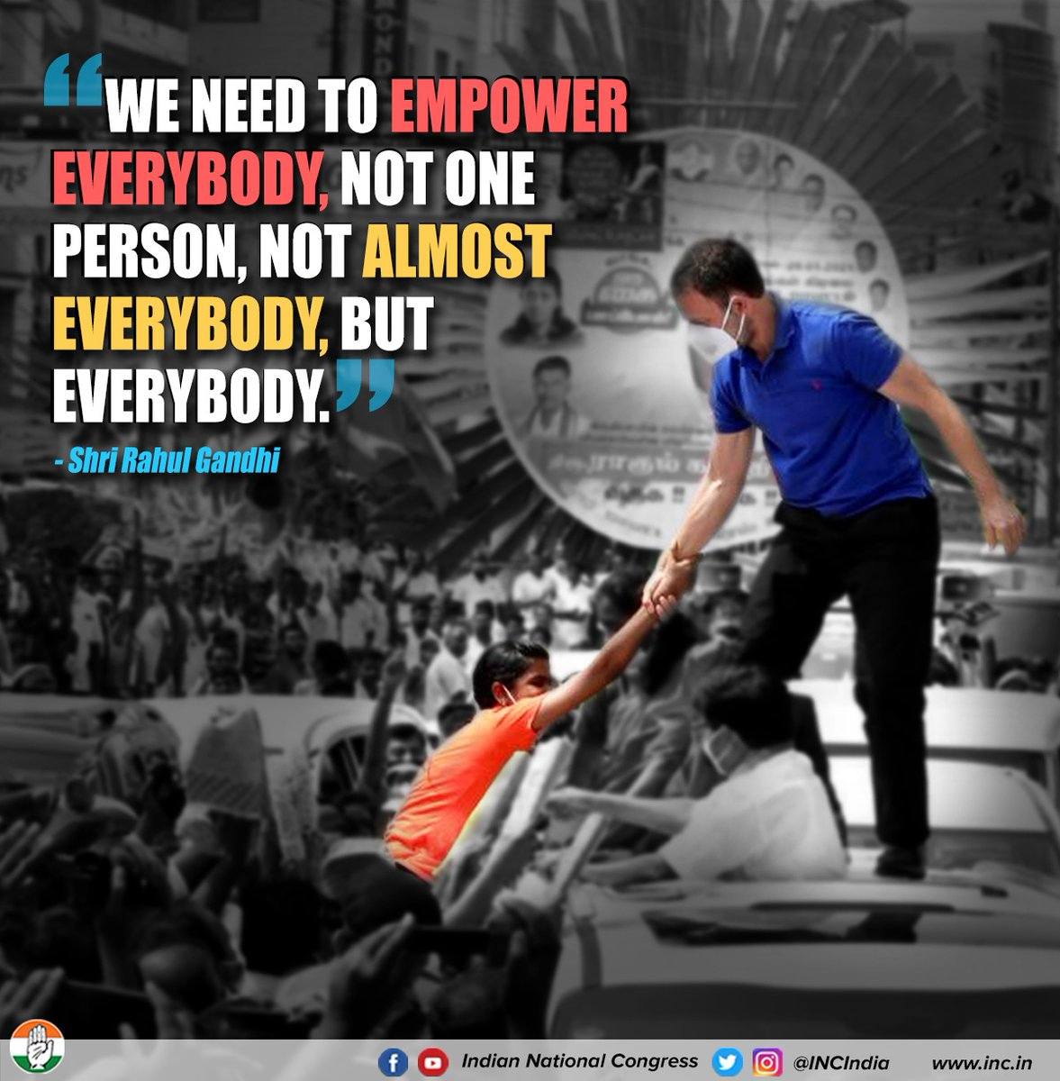 We will uplift, empower & unite every Indian.