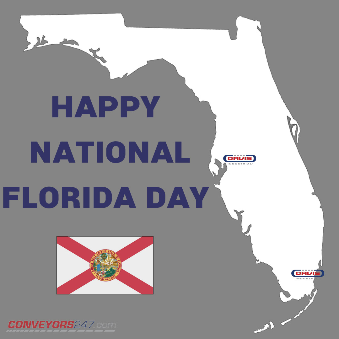 Happy National Florida Day!! We are glad to be an integral part of the Sunshine State for over 12 years with locations in Tampa and South Florida.⠀  #NationalFloridaDay #Florida #SunshineState #Tampa #Miami #conveyors247 #conveyorbelt #conveyorsystems