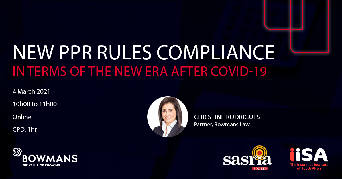 Join Christine Rodrigues in an online session on New PPR Rules Compliance in Terms of the New Era After COVID-19.  Book your seat at   Members: R303.00 including VAT  Non-Members: R423.15 including VAT  #Covid #PPR #Insurance