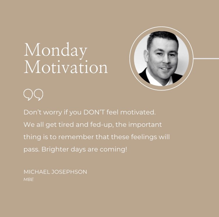 Today's #MondayMotivation message is:don't worry if you DON'T feel motivated. Sometimes, you wont! It's fine to feel fed up&tired, we all do once in a while. Find motivation in the belief that these emotions will pass. We need2Bkind to ourselves #KeepGoing #BrighterDaysareComing