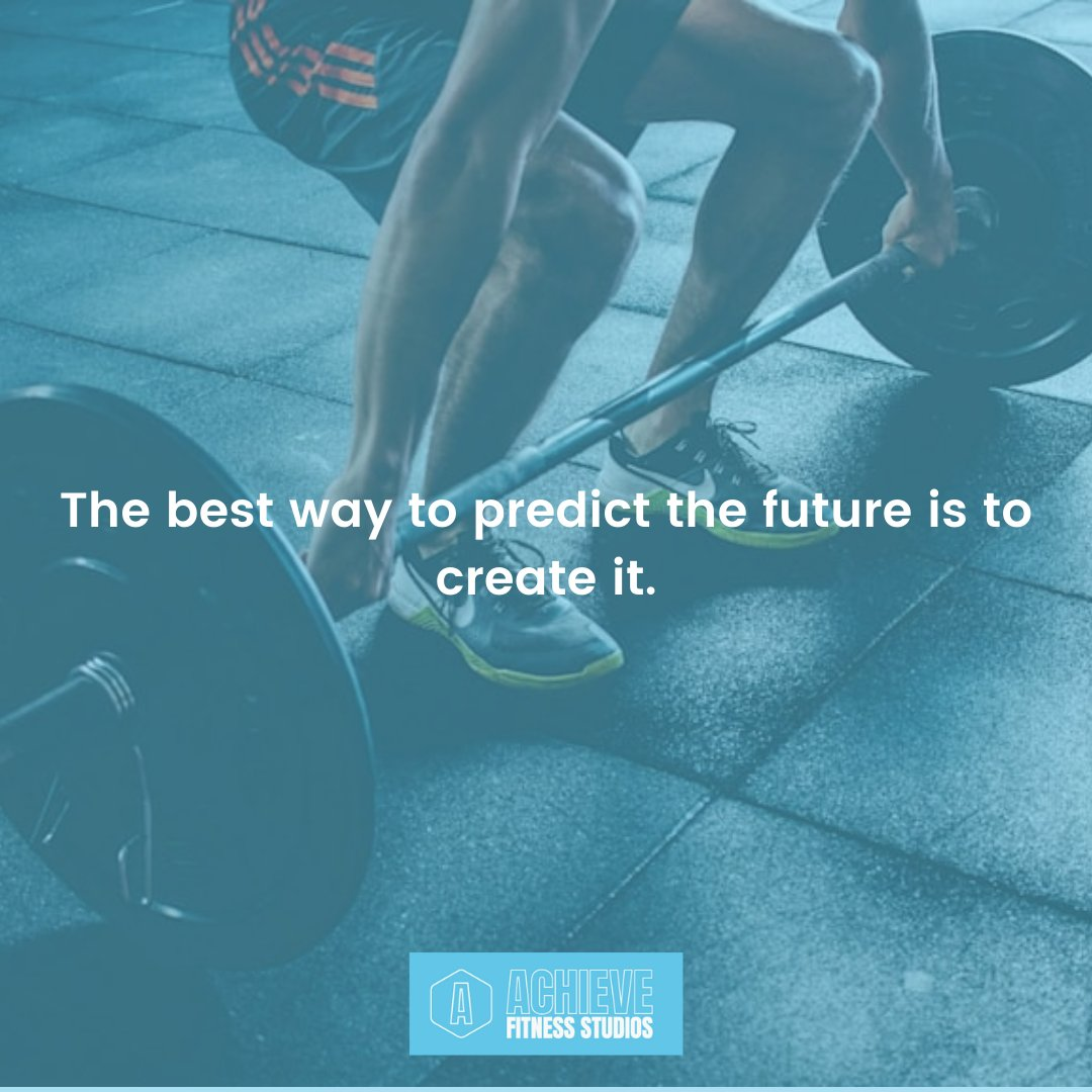 The best way to predict the future is to create it.  #fitness #fitnessjourney #Derby #personaltrainer #ptderby #health #AchieveFitnessStudios #workout #traning #wellness #pt #trainer #exercise #mondaymotivation