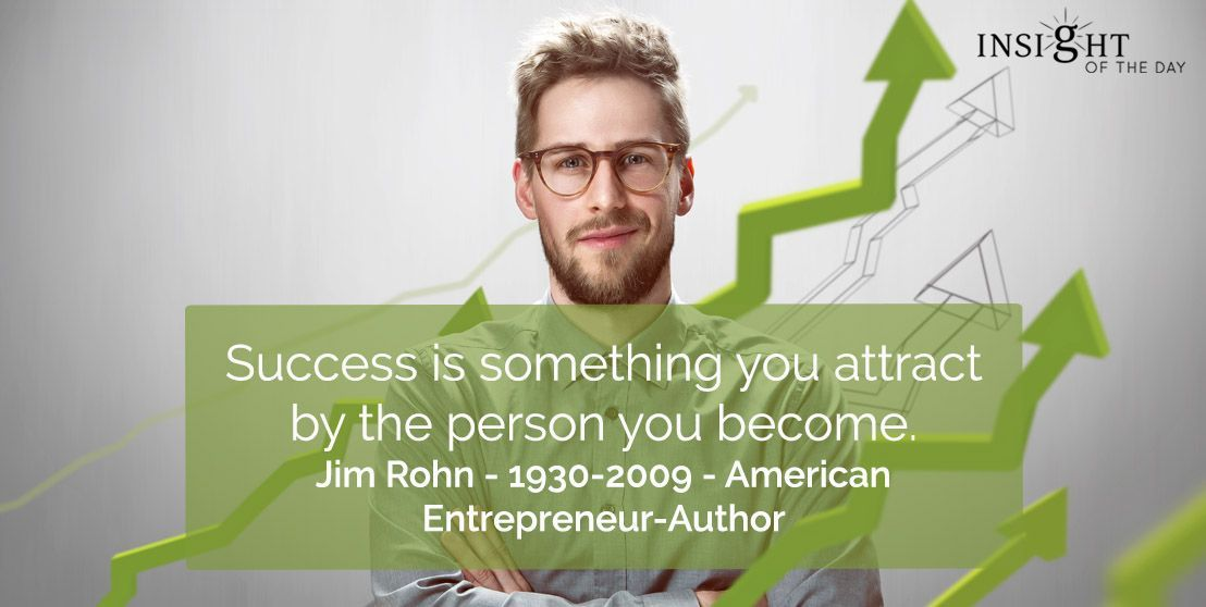 Success is something you attract by the person you become. -Jim Rohn  #MondayMotivation #MotivationalQuotes #Success