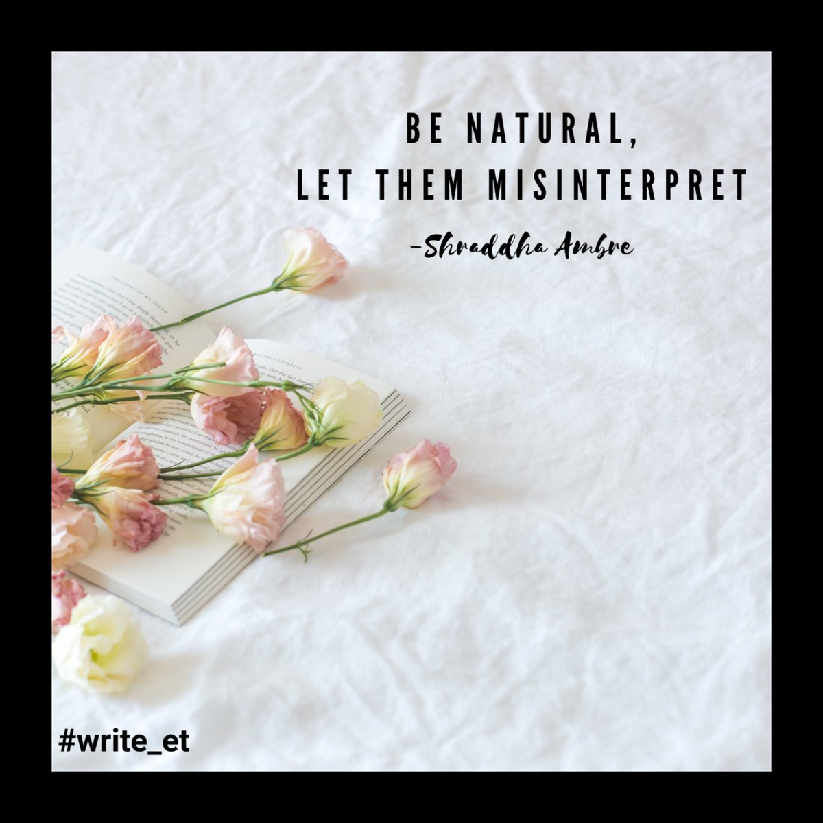 Be natural, let them misinterpret🧿❤️  #Writer #writers #amwriting #MotivationMonday #mondaythoughts #TrendingNow